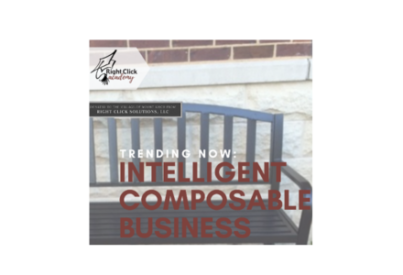 Right Click Solutions Academy-Intelligent Composable Business